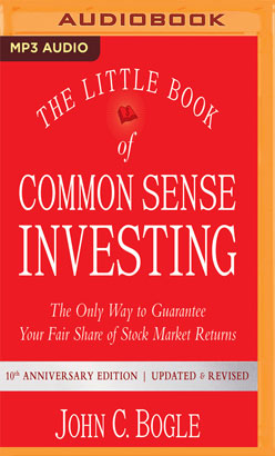 Little Book of Common Sense Investing, The