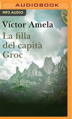 La filla del capità Groc (Narración en Catalán)