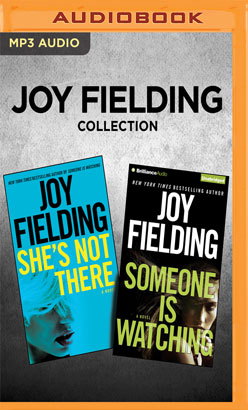 Joy Fielding Collection - She's Not There & Someone is Watching