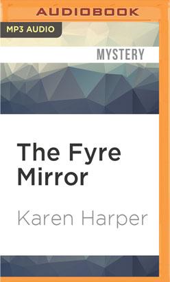 Fyre Mirror, The