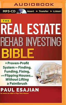 Real Estate Rehab Investing Bible, The