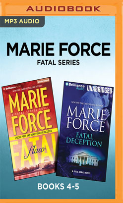 Marie Force Fatal Series: Books 4-5