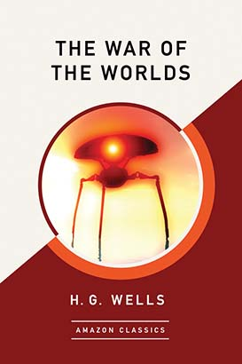 War of the Worlds (AmazonClassics Edition), The