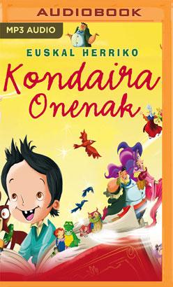 Euskal Herriko kondaira onenak (Narración en Euskera)
