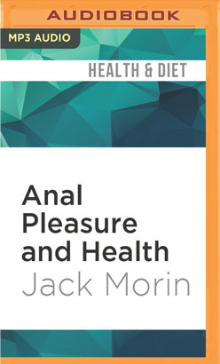 Anal Pleasure and Health