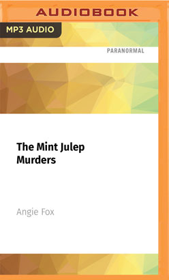 Mint Julep Murders, The
