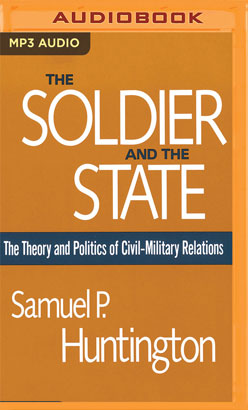 Soldier and the State, The
