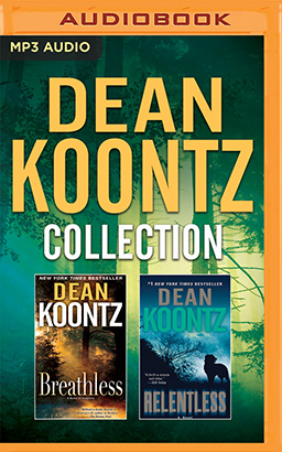 Dean Koontz - Collection: Breathless & Relentless