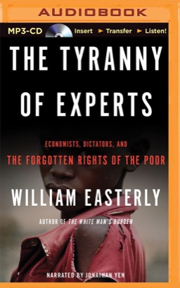 Tyranny of Experts, The