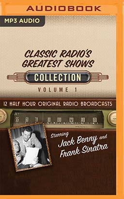 Classic Radio's Greatest Shows, Collection 1