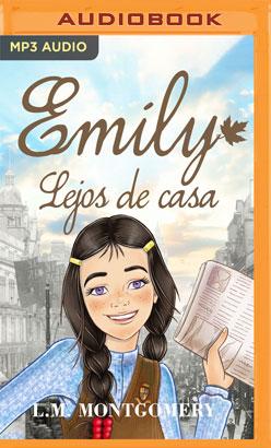 Emily, Lejos de Casa