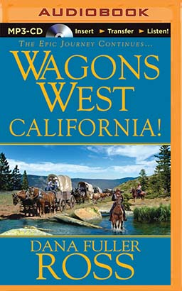 Wagons West California!