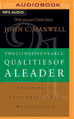 21 Indispensable Qualities of a Leader, The
