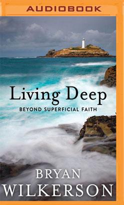 Living Deep