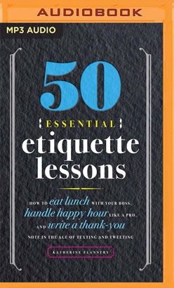 50 Essential Etiquette Lessons
