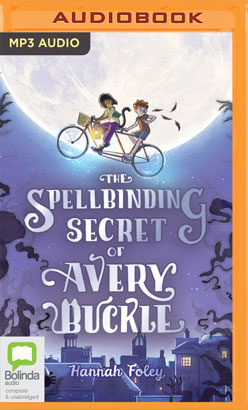 Spellbinding Secret of Avery Buckle, The