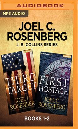 Joel C. Rosenberg J. B. Collins Series: Books 1-2