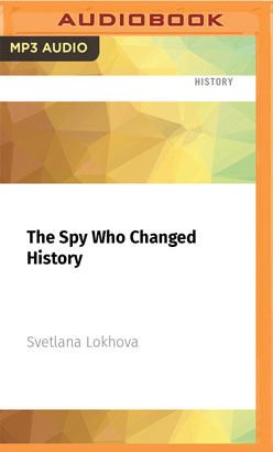 Spy Who Changed History, The