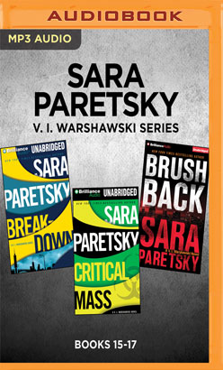 Sara Paretsky V. I. Warshawski Series: Books 15-17