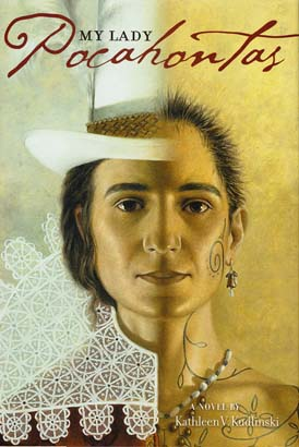 My Lady Pocahontas