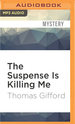 Suspense Is Killing Me, The