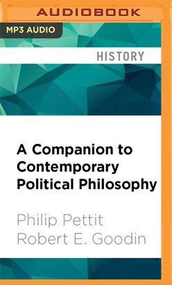 Companion to Contemporary Political Philosophy, A