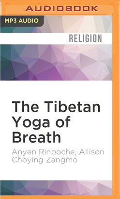 Tibetan Yoga of Breath, The