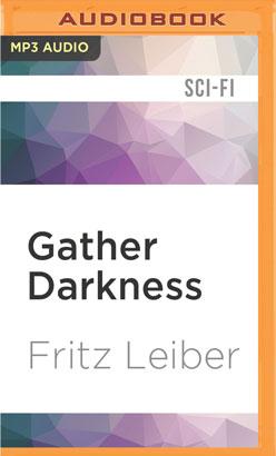 Gather Darkness