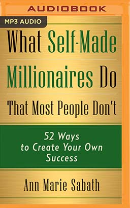 What Self-Made Millionaires Do That Most People Don't