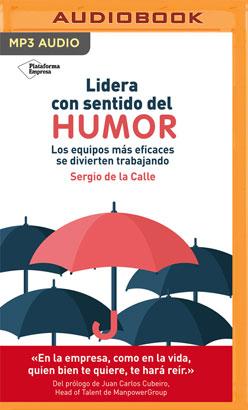 Lidera con Sentido del Humor (Narración en Castellano)