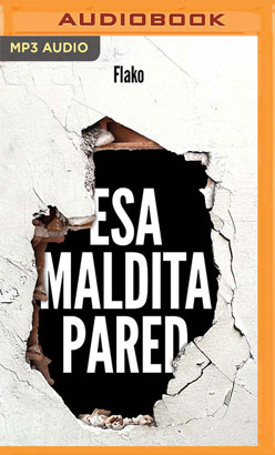 Esa maldita pared (Narración en Castellano)