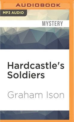 Hardcastle's Soldiers