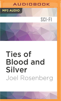 Ties of Blood and Silver
