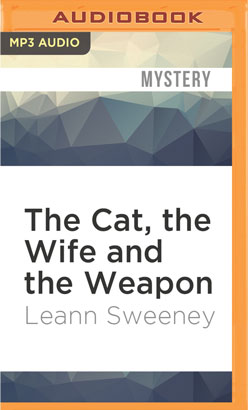 Cat, the Wife and the Weapon, The