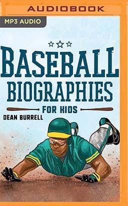 Baseball Biographies for Kids