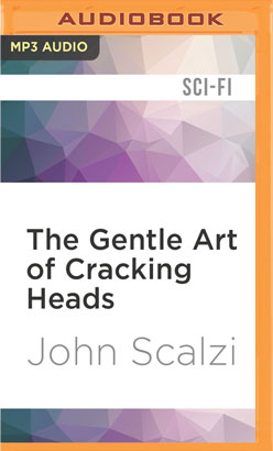 Gentle Art of Cracking Heads, The