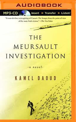 Meursault Investigation, The