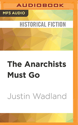 Anarchists Must Go, The