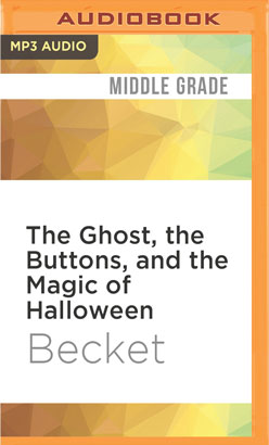 Ghost, the Buttons, and the Magic of Halloween, The