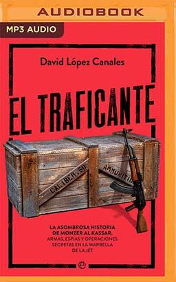 El Traficante (Narración en Castellano)