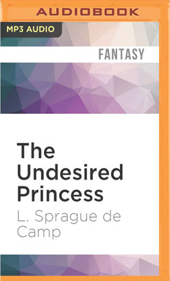 Undesired Princess, The