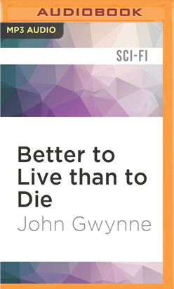 Better to Live than to Die