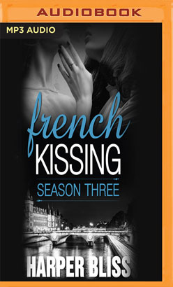 French Kissing, Season Three