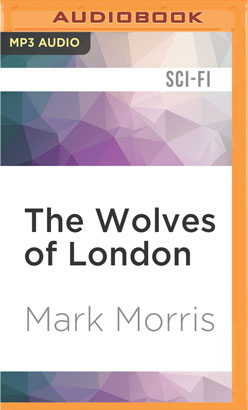 Wolves of London, The