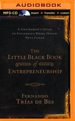 Little Black Book of Entrepreneurship, The