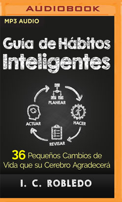 Guía de Hábitos Inteligentes (Narración en Castellano)