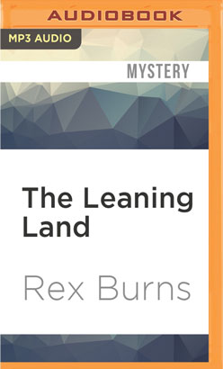 Leaning Land, The