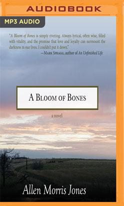 Bloom of Bones, A