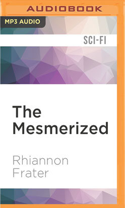 Mesmerized, The