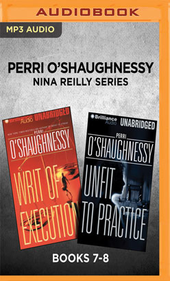 Perri O'Shaughnessy Nina Reilly Series: Books 7-8